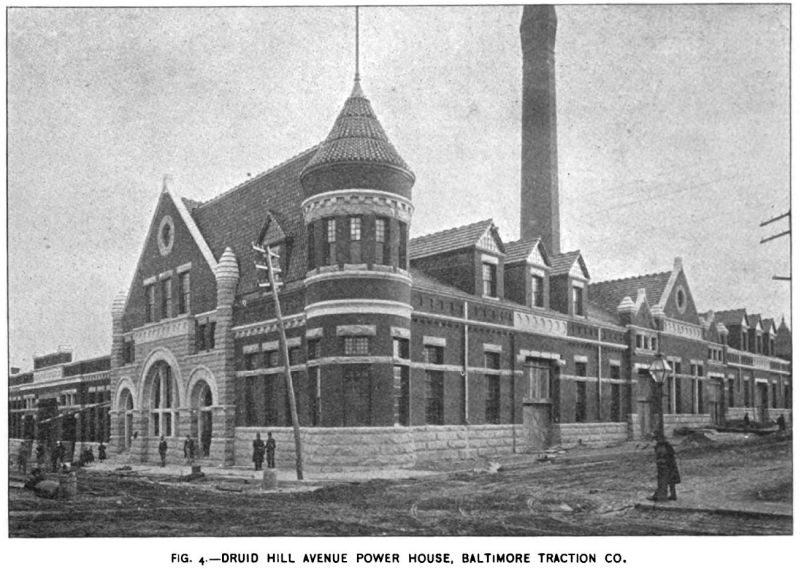 Fig. 4 -- Druid Hill Avenue Power House -- Baltimore Traction Co.